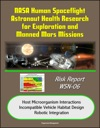 NASA Human Spaceflight Astronaut Health Research For Exploration And Manned Mars Missions Risk Report WSN-06 Host Microorganism Interactions Incompatible Vehicle Habitat Design Robotic Integration