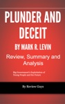 Plunder And Deceit By Mark R Levin - Review Summary And Analysis