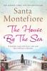 Santa Montefiore - The House by the Sea kunstwerk