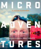 Microadventures (Enhanced Edition)