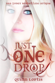 Just One Drop, Book 3 The Grey Wolves Series book