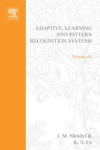 Adaptive Learning And Pattern Recognition Systems Theory And Applications