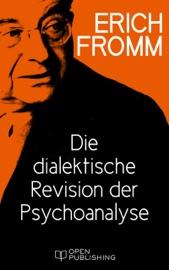 Die dialektische Revision der Psychoanalyse PDF Download