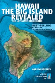 Hawaii The Big Island Revealed book