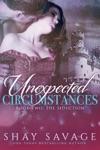 Unexpected Circumstances The Seduction