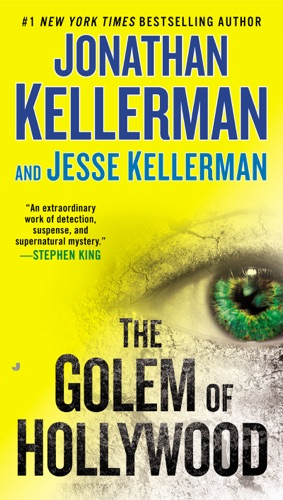 Jonathan Kellerman & Jesse Kellerman - The Golem of Hollywood