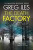 Greg Iles - The Death Factory artwork