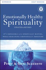 Emotionally Healthy Spirituality Workbook, Updated Edition book