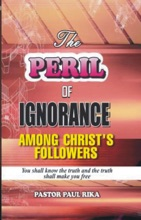 The Peril Of Ignorance Among Christ's Followers