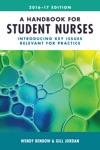 A Handbook For Student Nurses 201617 Edition