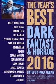 The Year's Best Dark Fantasy & Horror, 2016 Edition PDF Download