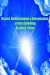 Discord Disillusionment  Determination A Poetry Anthology