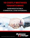 10 Costly Mistakes Tenants Make When Negotiating A Commercial Lease Or Renewal