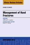 Management Of Hand Fractures An Issue Of Hand Clinics E-Book