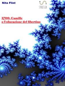 1700:Camille o l'educazione del libertino da Nita Flint