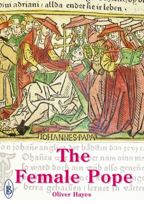 The Female Pope: The True Story of Pope Joan image