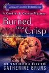 Burned To A Crisp