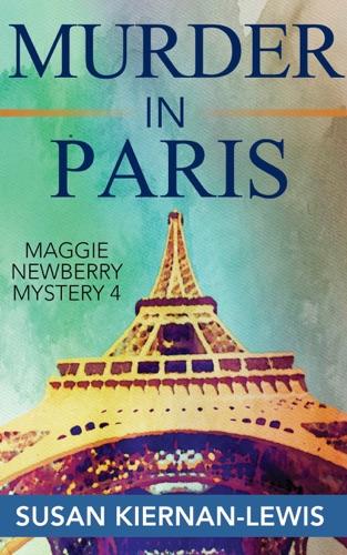 Susan Kiernan-Lewis - Murder in Paris