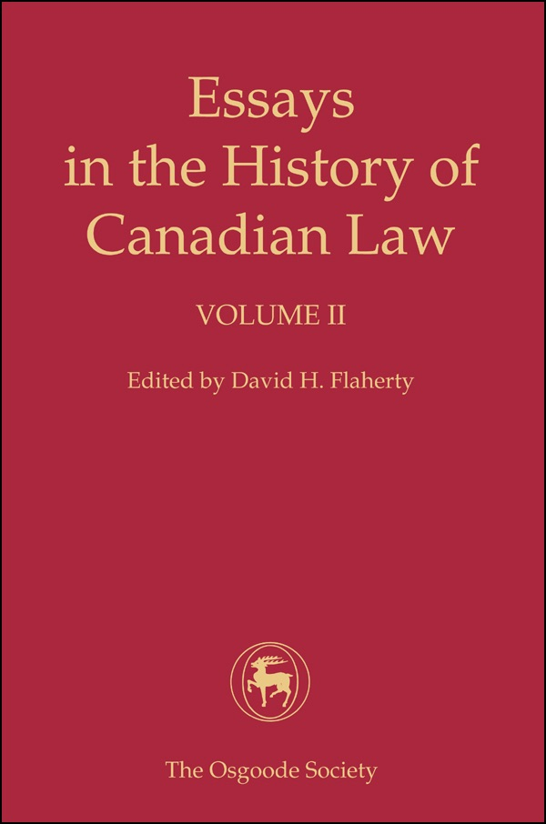 essays history canadian law The volume covers criminal justice history at various times in british columbia, ontario, quebec, and the maritimes it is a study which opens up greater vistas of.