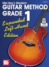 Modern Guitar Method Grade 1, Expanded Left-Hand Edition