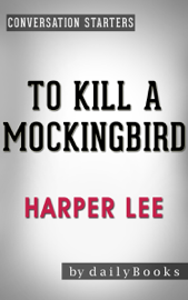 To Kill a Mockingbird (Harperperennial Modern Classics) by Harper Lee Conversation Starters book