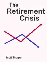 The Retirement Crisis