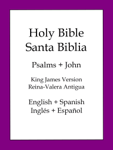 Holy Bible, Spanish and English Edition: Psalms and John