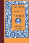 McGuffeys Eclectic Primer Illustrated