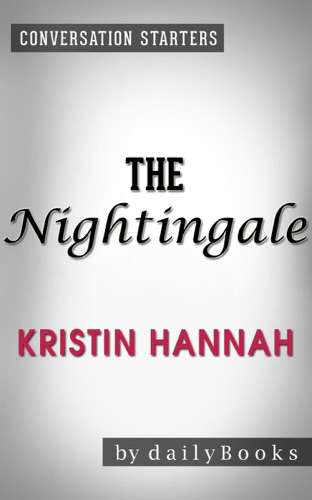 Daily Books - The Nightingale: by Kristin Hannah  Conversation Starters