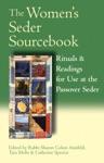 The Womens Seder Sourcebook