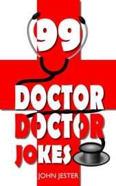 99 Doctor, Doctor Jokes - John Jester