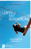 L(i)eben mit Borderline