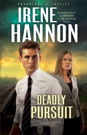 Deadly Pursuit Guardians Of Justice Book 2