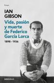 Vida, pasión y muerte de Federico García Lorca Book Cover