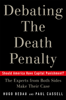 Hugo Adam Bedau & Paul G. Cassell - Debating the Death Penalty artwork