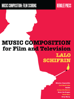Music Composition for Film and Television - Lalo Schifrin book