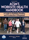 ACSMs Worksite Health Handbook-2nd Edition
