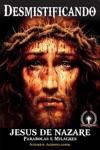 Desmistificando Jesus De Nazare Parabolas E Milagres
