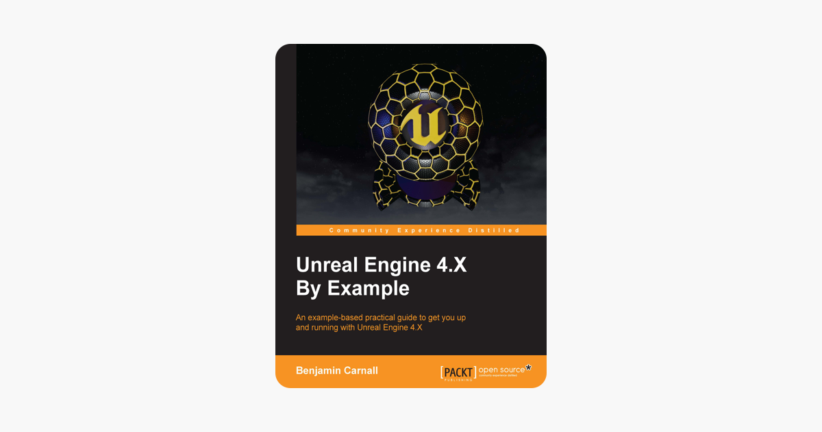 Unreal Engine 4 X By Example