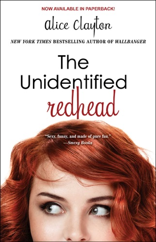 Alice Clayton - The Unidentified Redhead