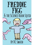 Freddie Figg & the science room squid