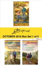 Harlequin Love Inspired October 2016 - Box Set 1 Of 2