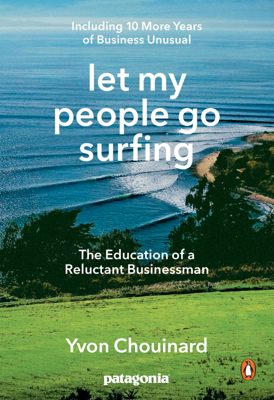 Let My People Go Surfing - Yvon Chouinard & Naomi Klein book