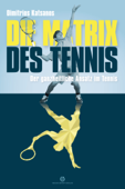 Die Matrix des Tennis