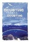 Doubting Thomasdoubting America