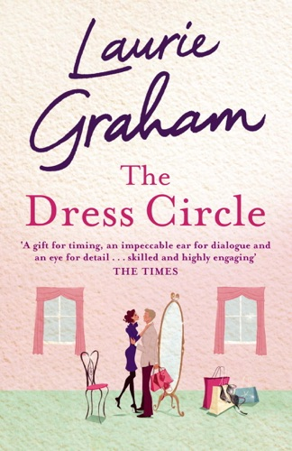 Laurie Graham - The Dress Circle