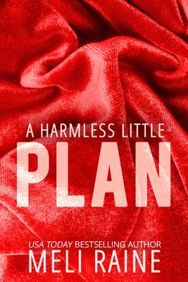 A Harmless Little Plan - Meli Raine book