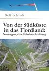 Von Der Sdkste In Das Fjordland Norwegen Eine Reisebeschreibung