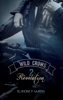 Wild Crows - 2. Révélation - Blandine P. Martin