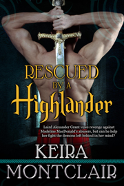 Rescued by a Highlander - Keira Montclair book summary